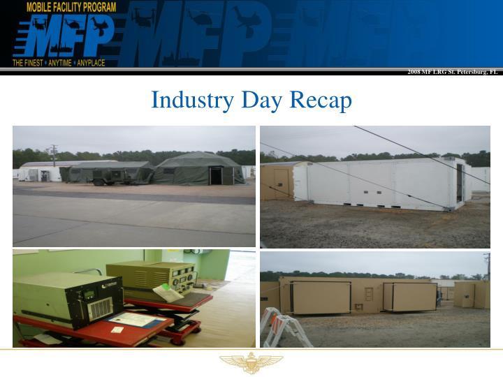 Industry Day Recap