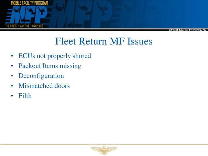 Fleet Return MF Issues