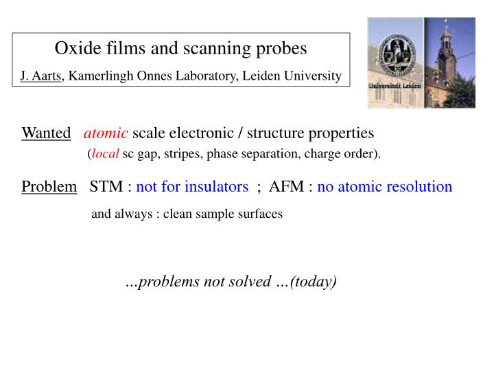 Oxide films and scanning probes