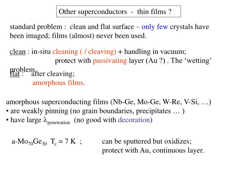 Other superconductors  -  thin films ?