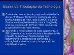 bases da tributa o da tecnologia13