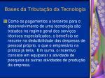 bases da tributa o da tecnologia20