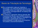bases da tributa o da tecnologia24