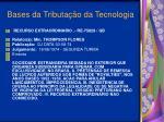 bases da tributa o da tecnologia8