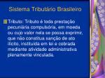 sistema tribut rio brasileiro