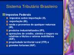 sistema tribut rio brasileiro7