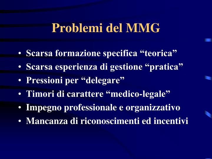 Problemi del MMG
