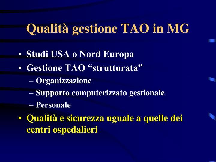 Qualità gestione TAO in MG