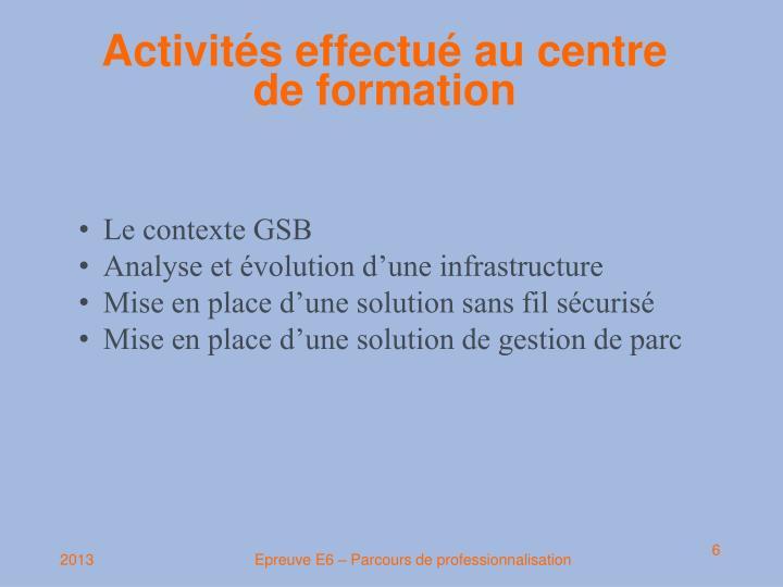 Activités effectué au centre de formation