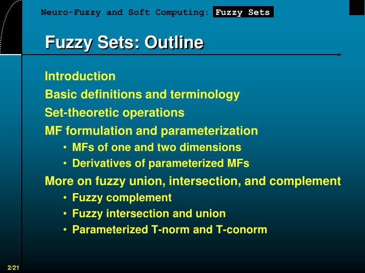 Fuzzy sets outline