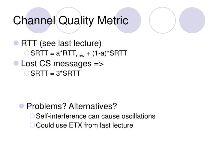 Channel Quality Metric