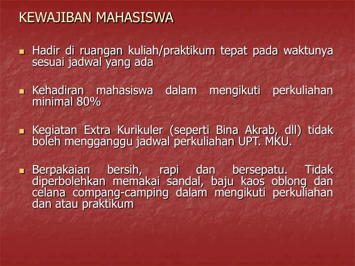 KEWAJIBAN MAHASISWA