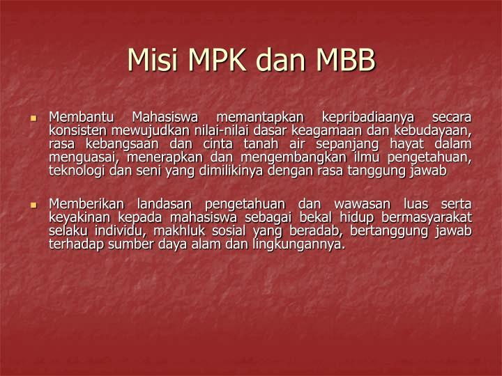 Misi MPK dan MBB