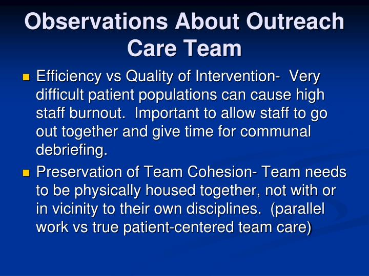 Observations About Outreach Care Team
