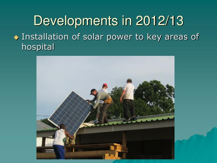 Developments in 2012/13