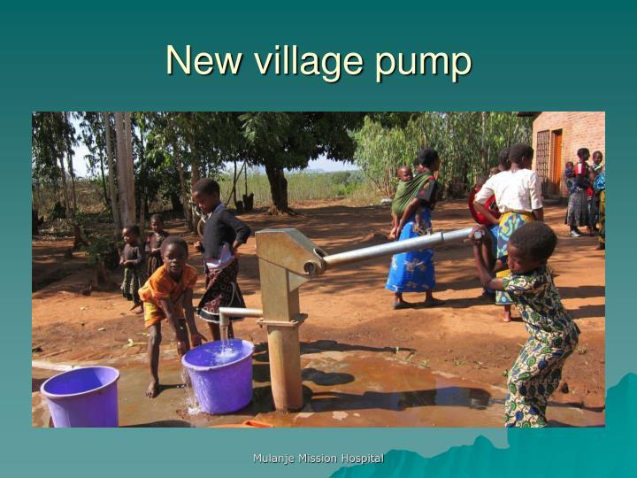 New village pump