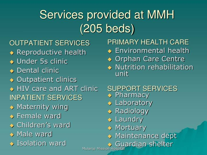 Services provided at MMH