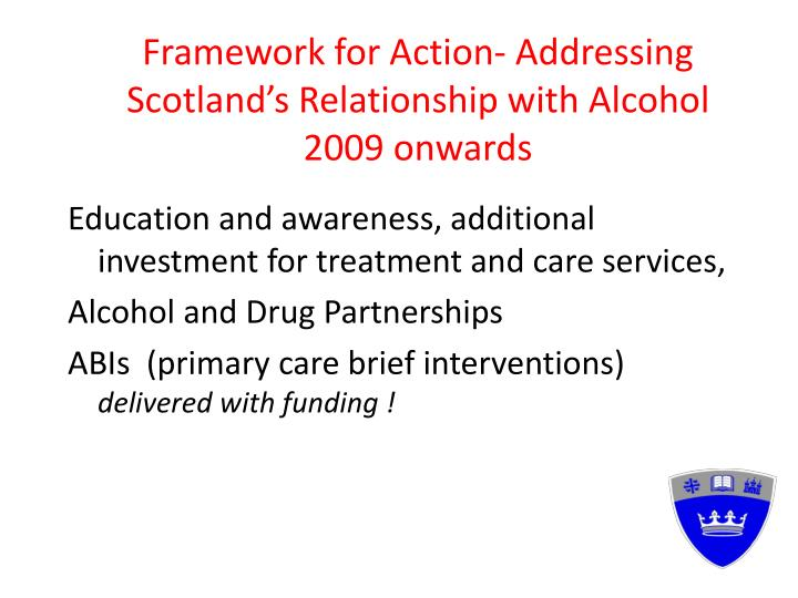 Framework for Action- Addressing Scotland's Relationship with Alcohol