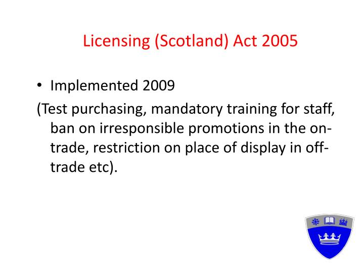Licensing (Scotland) Act 2005