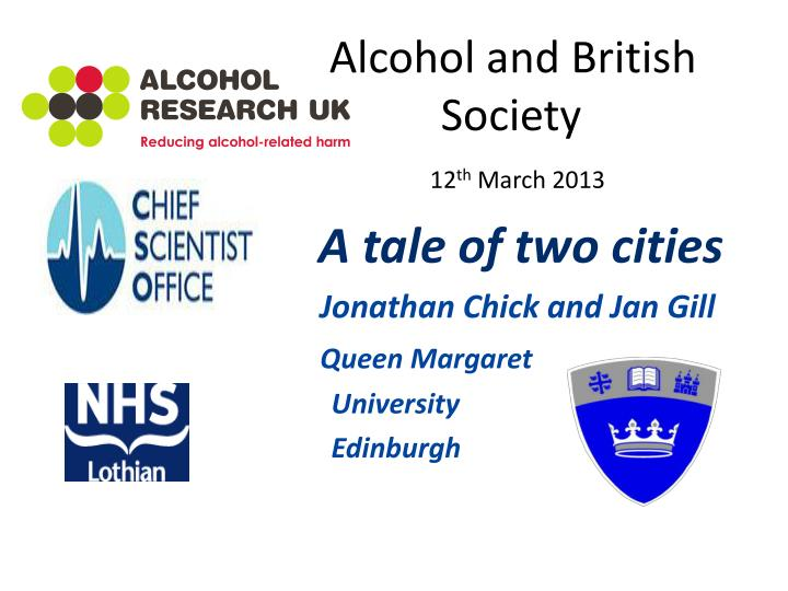 Alcohol and British          Society