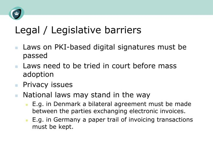 Legal / Legislative barriers
