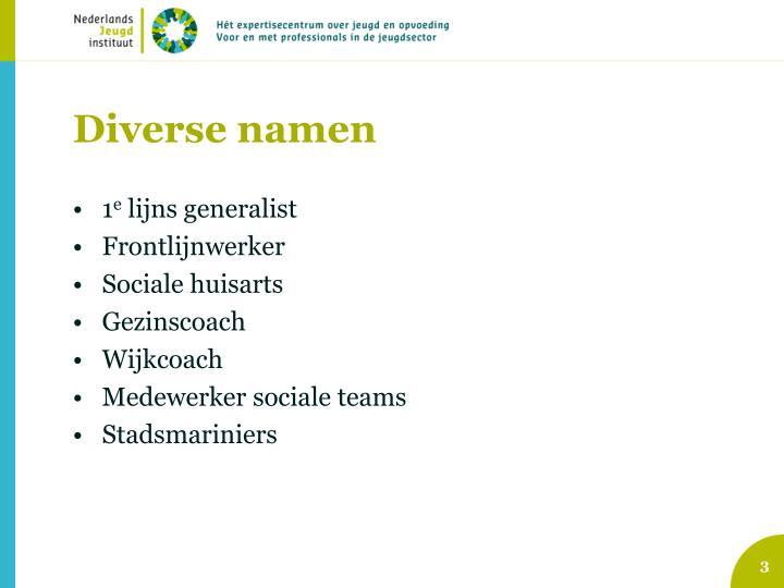 Diverse namen