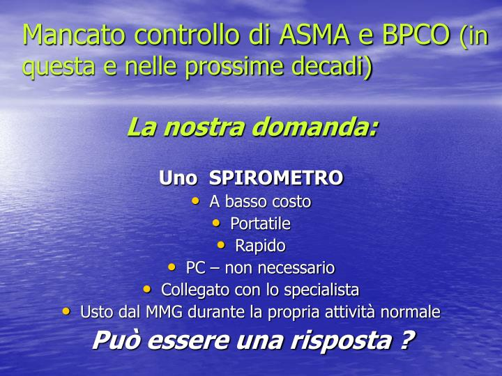 Mancato controllo di ASMA e BPCO