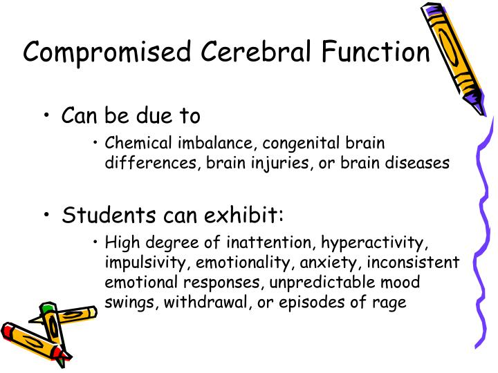 Compromised Cerebral Function