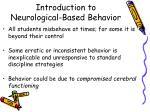 introduction to neurological based behavior