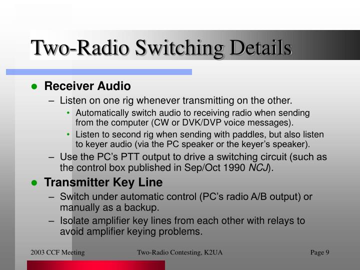 Two-Radio Switching Details
