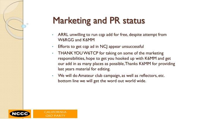 Marketing and PR status