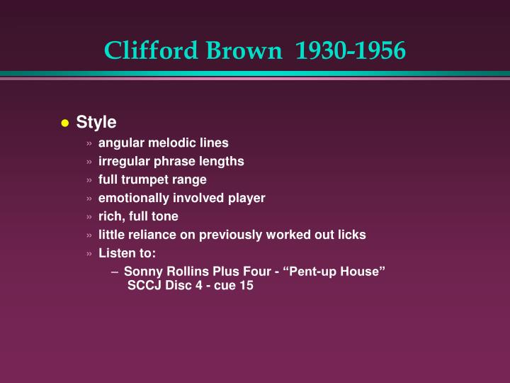 Clifford Brown  1930-1956