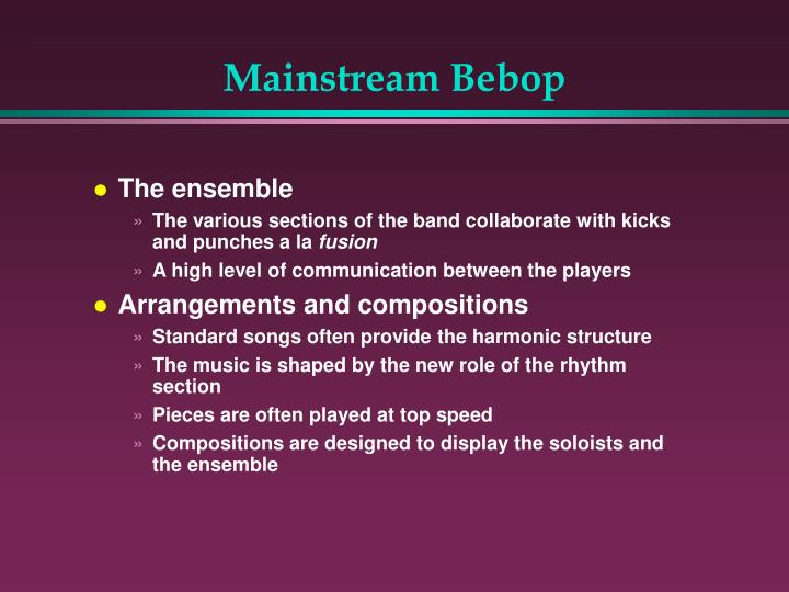 Mainstream Bebop