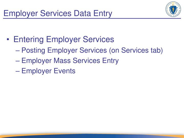 Employer Services Data Entry