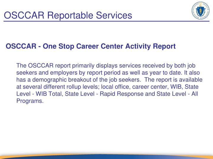 OSCCAR Reportable Services