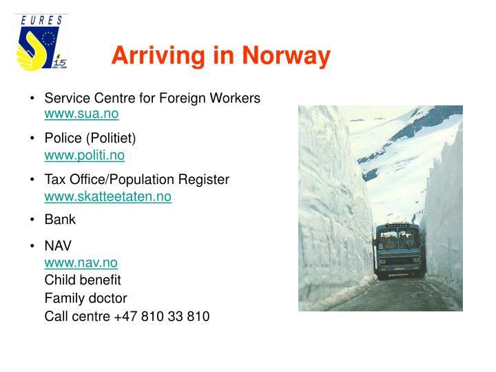 Arriving in Norway