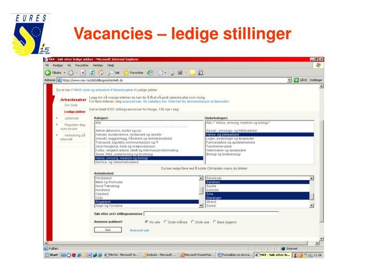 Vacancies – ledige stillinger