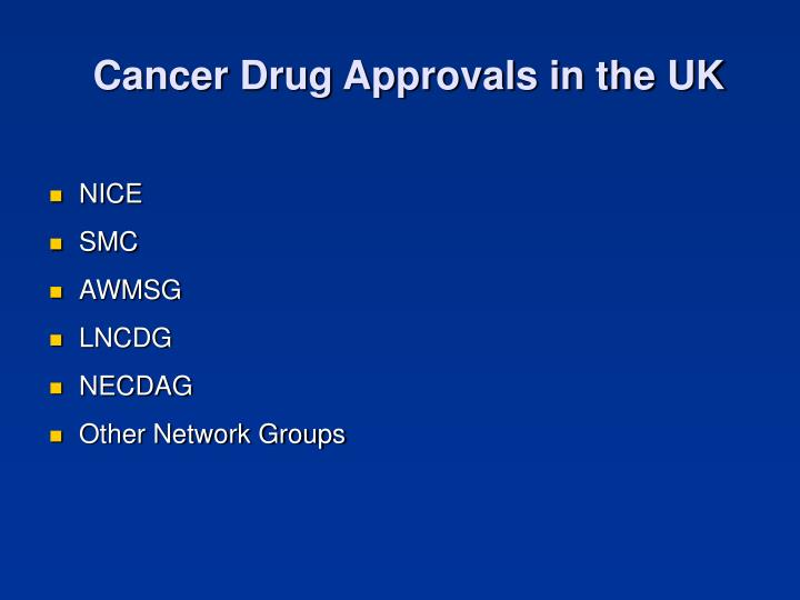 Cancer Drug Approvals in the UK