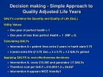 decision making simple approach to quality adjusted life years