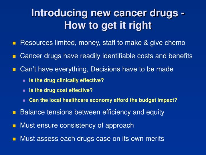 Introducing new cancer drugs -