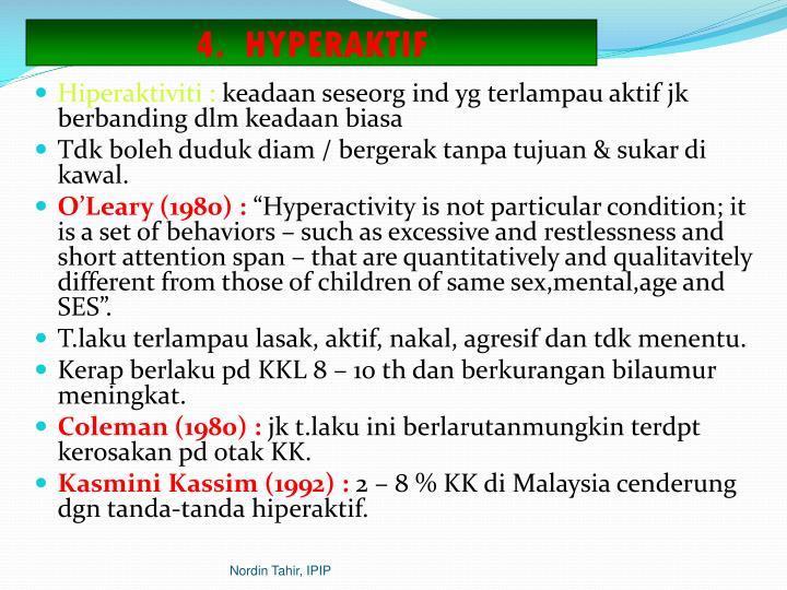 4.  HYPERAKTIF