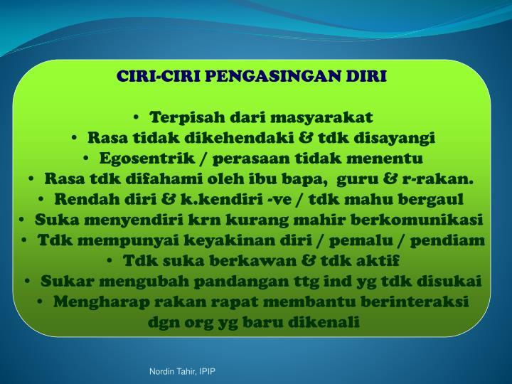 CIRI-CIRI PENGASINGAN DIRI