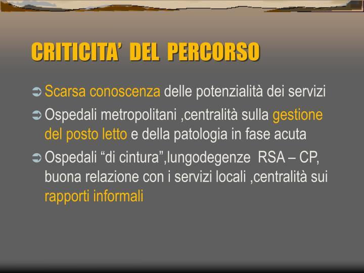 CRITICITA'  DEL  PERCORSO