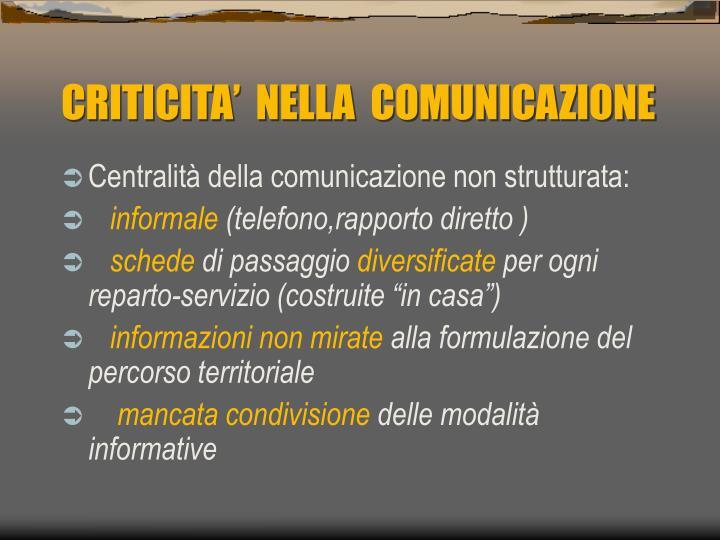 CRITICITA'  NELLA  COMUNICAZIONE