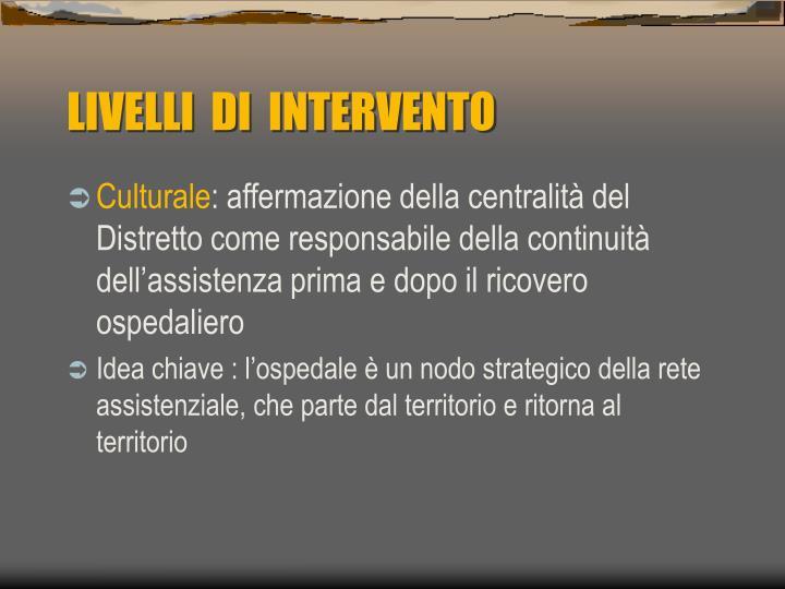 LIVELLI  DI  INTERVENTO