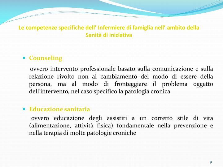 Le competenze specifiche dell' Infermiere di famiglia nell' ambito della Sanità di iniziativa