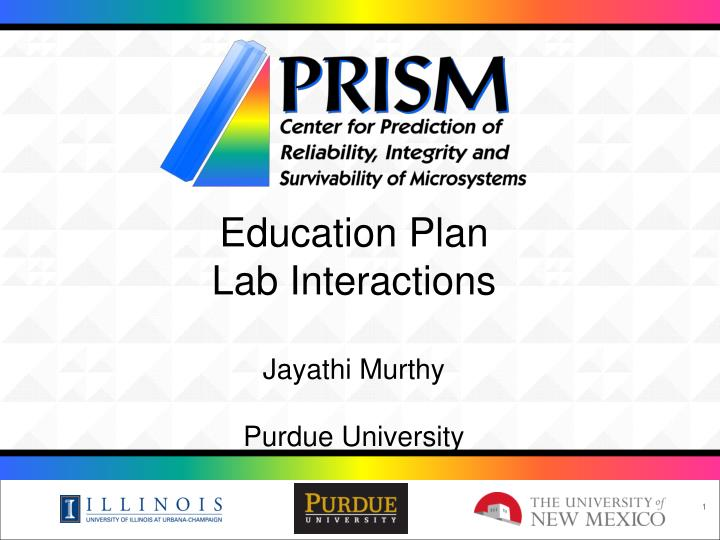 education plan lab interactions jayathi murthy purdue university