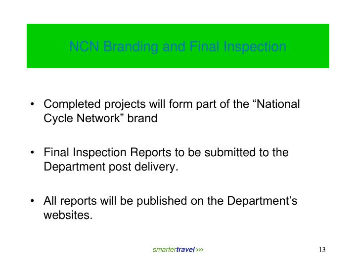 NCN Branding and Final Inspection