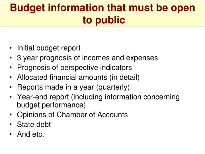 Budget information that must be open