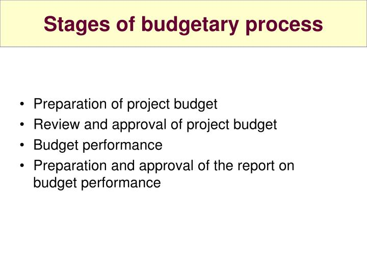 Stages of budgetary process